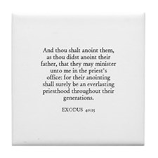 EXODUS  40:15 Tile Coaster