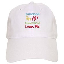 Someone in Connecticut Loves Me Baseball Cap