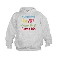 Someone in Connecticut Loves Me Hoodie