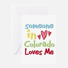 Someone in Colorado Loves Me Greeting Card