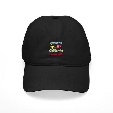 Someone in California Loves Me Black Cap