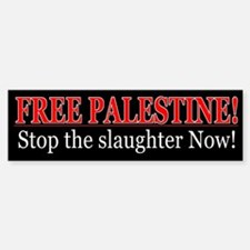 Stop The Slaughter - Free Palestine