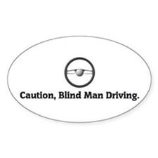 Blind Man Driving Oval Decal