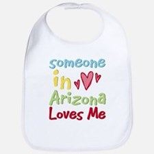 Someone in Arizona Loves Me Bib
