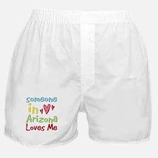 Someone in Arizona Loves Me Boxer Shorts