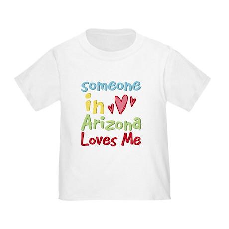 Someone in Arizona Loves Me Toddler T-Shirt
