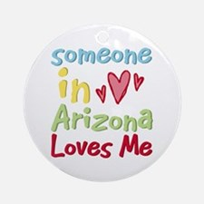 Someone in Arizona Loves Me Ornament (Round)