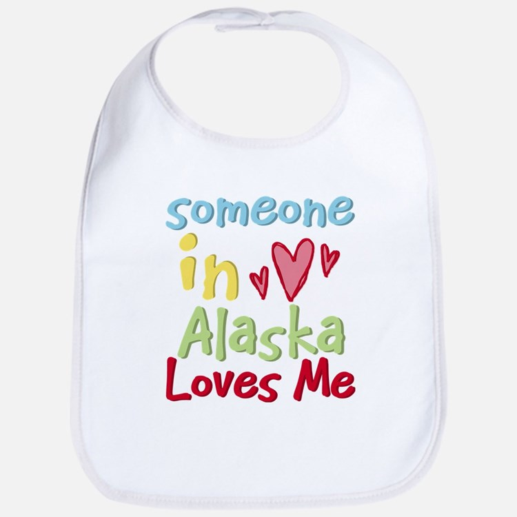 Someone in Alaska Loves Me Bib