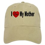 I Love My Mother Cap
