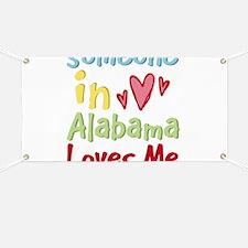 Someone in Alabama Loves Me Banner