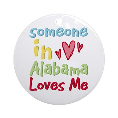Someone in Alabama Loves Me Ornament (Round)