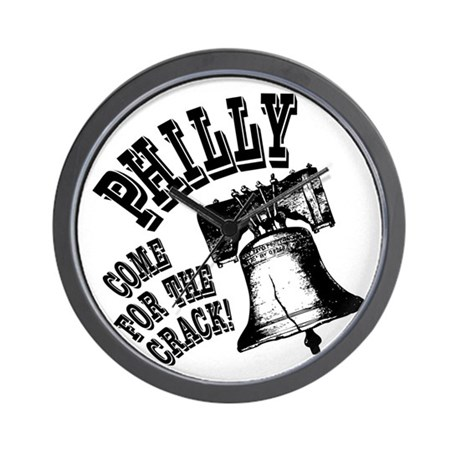 Philly, come for the crack! Wall Clock