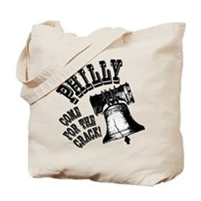 Philly, come for the crack! Tote Bag