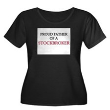 Proud Father Of A STOCKBROKER T