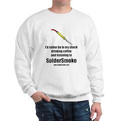 """SolderSmoke """"Drinkin Coffee"""" Sweatshirt"""