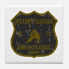 History Teacher Ninja League Tile Coaster