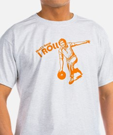 that's how i roll funny bowling t-shirt T-Shirt
