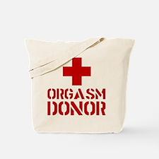 orgasm donor funny tshirt Tote Bag