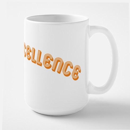 i piss excellence Large Mug