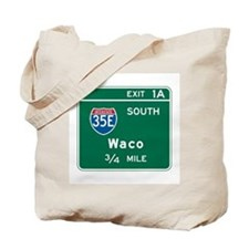 Waco, TX Highway Sign Tote Bag