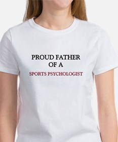 Proud Father Of A SPORTS PSYCHOLOGIST Tee