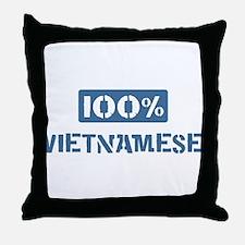 100 Percent Vietnamese Throw Pillow