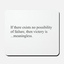 VICTORY vs. FAILURE Mousepad