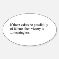 VICTORY vs. FAILURE Oval Decal