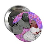 "Trumpeter Pigeons and Flowers 2.25"" Button (1"