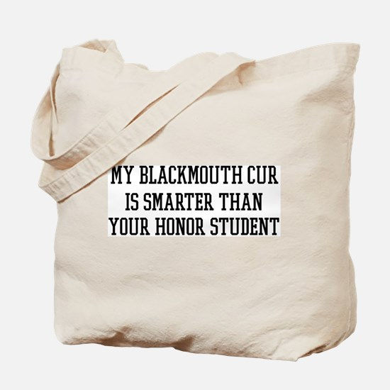 Smart My Blackmouth Cur Tote Bag