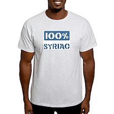 100 Percent Syriac T-Shirt