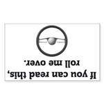If you can read this, roll me Sticker (Rectangular