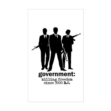 Government: Killing Freedom Rectangle Sticker