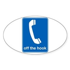 off the hook funny tshirt Oval Decal