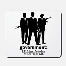 Government: Killing Freedom Mousepad