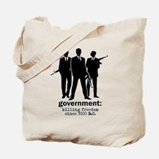 Government: Killing Freedom Tote Bag