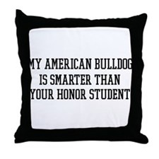 Smart My American Bulldog Throw Pillow