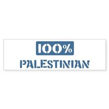 100 Percent Palestinian Bumper Bumper Sticker
