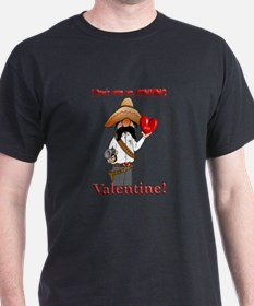 no valentine T-Shirt