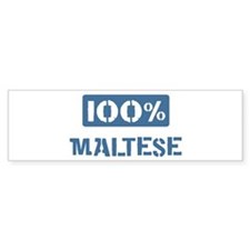 100 Percent Maltese Bumper Bumper Sticker