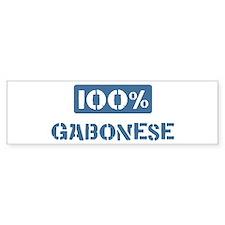 100 Percent Gabonese Bumper Bumper Sticker