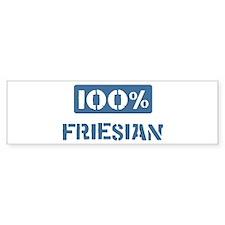 100 Percent Friesian Bumper Bumper Sticker