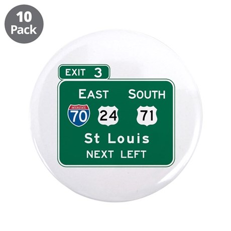 "St. Louis, MO Highway Sign 3.5"" Button (10 pack)"