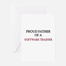 Proud Father Of A SOFTWARE TRAINER Greeting Cards