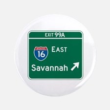 "Savannah, GA Highway Sign 3.5"" Button"