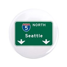 """Seattle, WA Highway Sign 3.5"""" Button"""