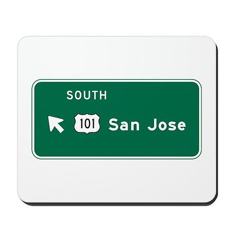 San Jose, CA Highway Sign Mousepad