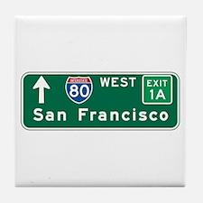 San Francisco, CA Highway Sign Tile Coaster