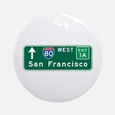 San Francisco, CA Highway Sign Ornament (Round)