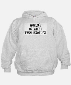 Worlds Greatest Twin Brother Hoodie
